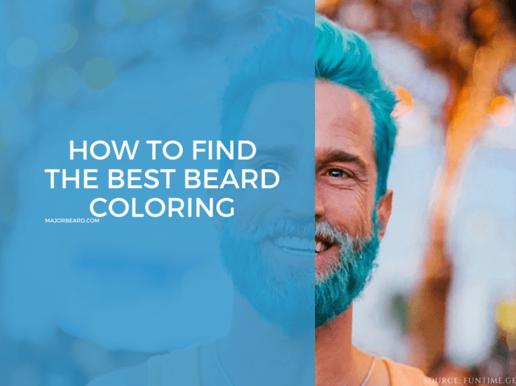 how to find the best beard coloring MajorBeard