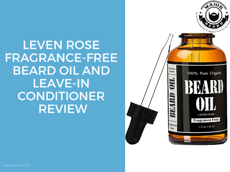 Leven Rose Fragrance Free Beard Oil and Leave-In Conditioner review
