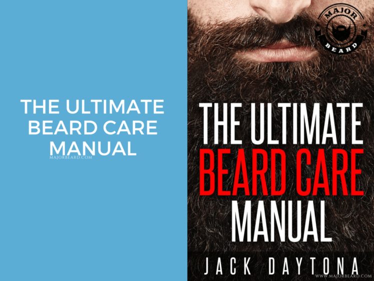 The Ultimate Beard Care ManuaL