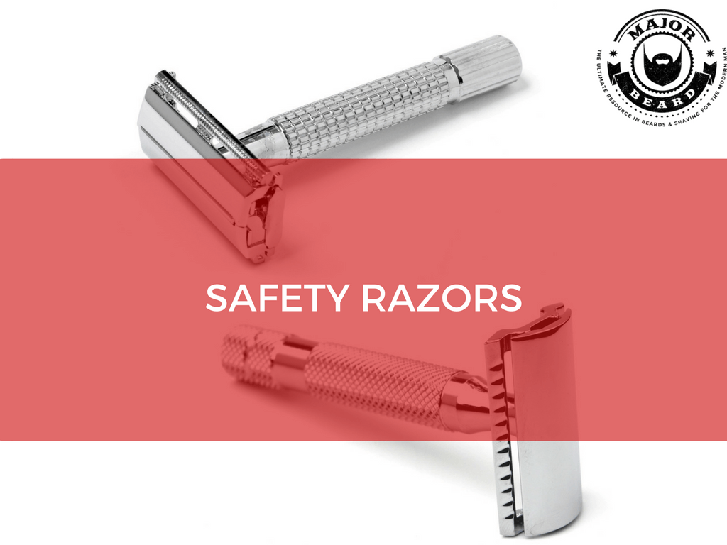 ou may not know everything about safety razors and that's OK because here at Major Beard we have all of the info you could ever need to get the best safety razor shave possible.  Topics such as What Is The Best Safety Razor For Wet Shaving, Safety Razor Care Tips, and A Definitive Guide To Selecting The Best Safety Razor, plus a whole lot more, are all things you can find here at Major Beard.