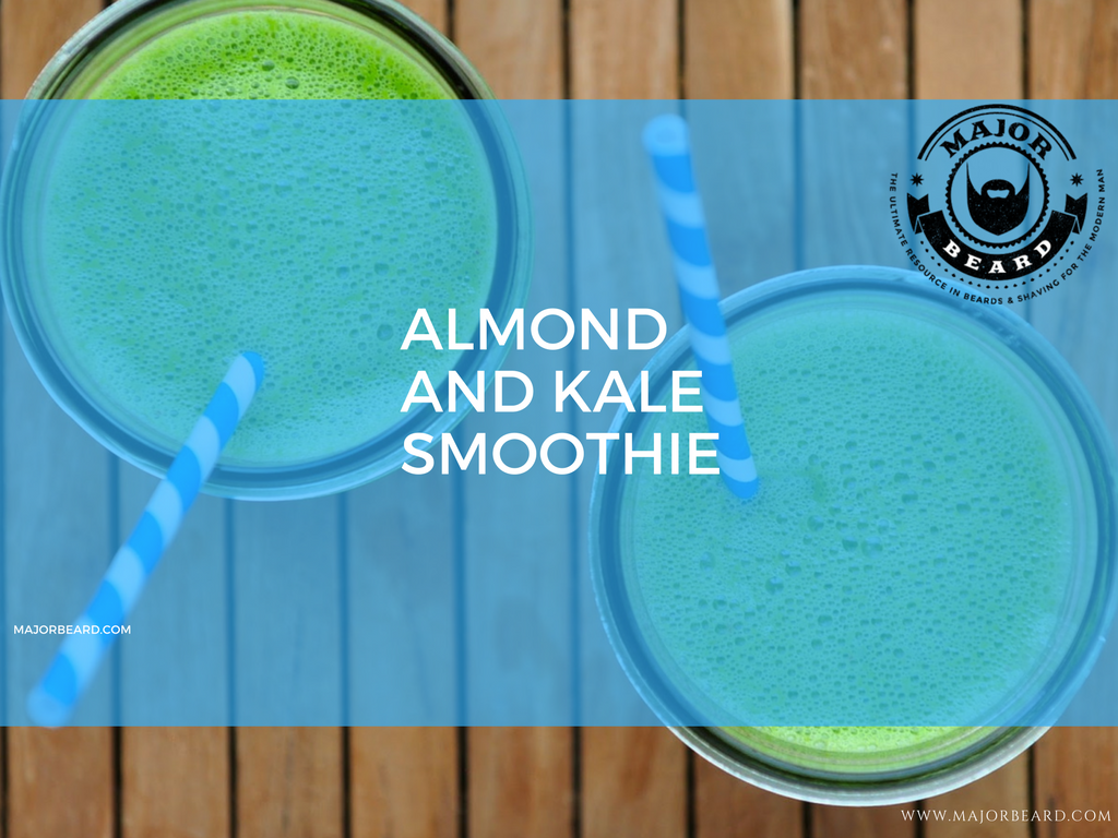 Smoothie and Juice Recipes For a Strong, Healthy Beard - Almond and Kale Smoothie