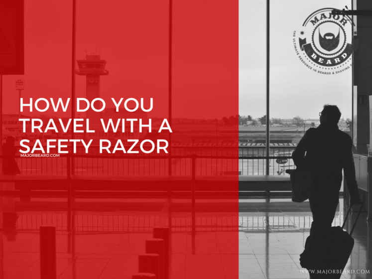 How do you travel with a safety razor