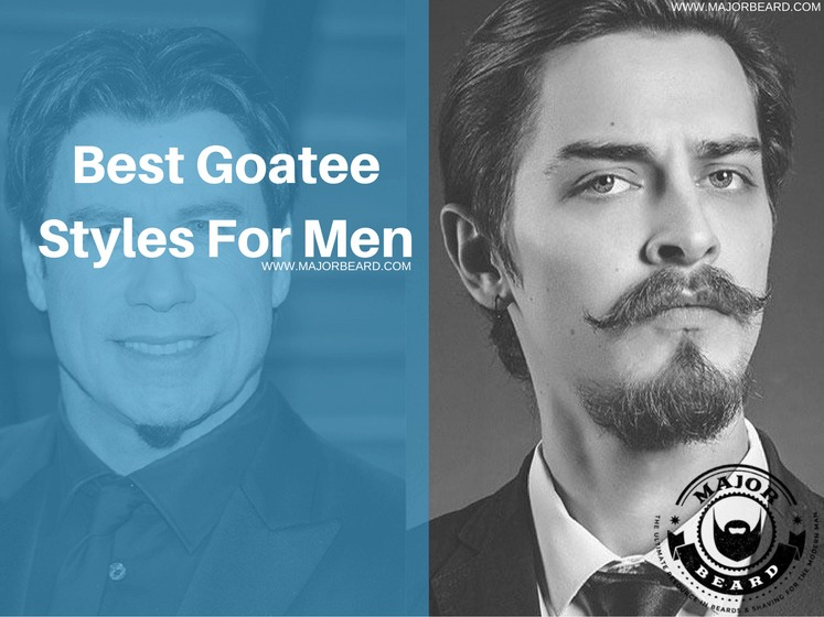 Best Goatee Styles For Men