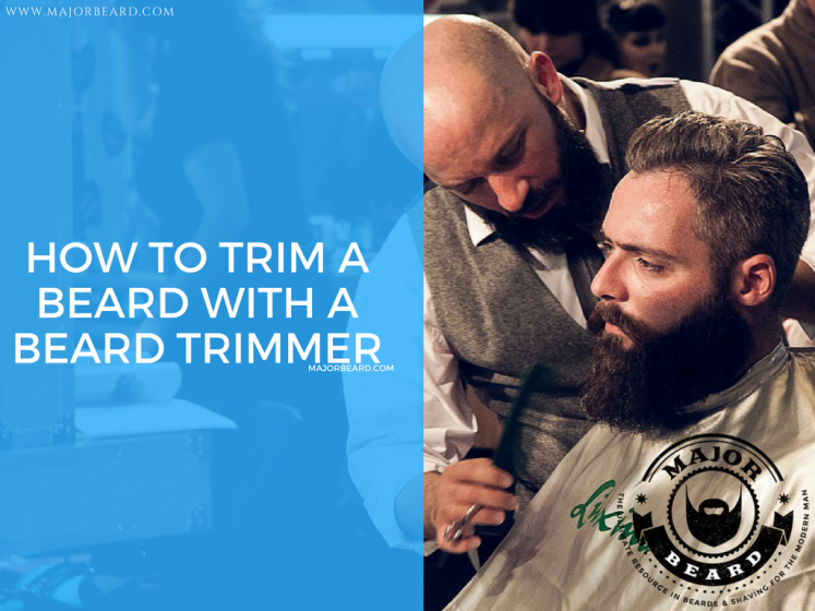 3 Use Your Beard Trimmer To Trim Preferred Length