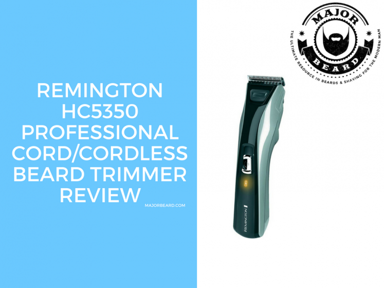 Remington HC5350 Professional Cord/Cordless Beard Trimmer Review