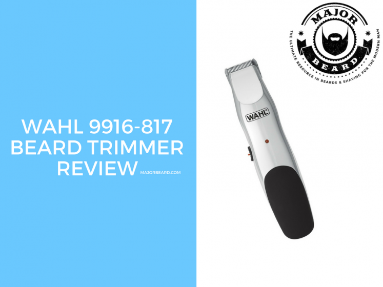 Wahl 9916-817 Beard Trimmer Review