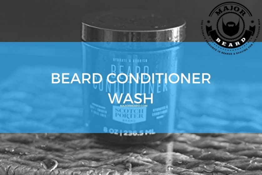 Beard Conditioner Wash - Major Beard