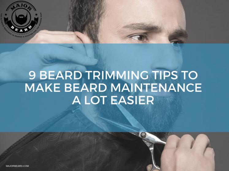 9 Beard Trimming Tips To Make Beard Maintenance A Lot Easier