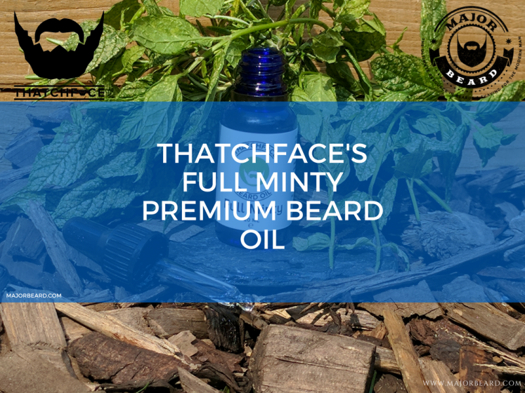 THATCHFACE'S FULL MINTY PREMIUM BEARD OIL
